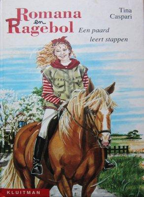 Romana en Ragebol - Een paard leert stappen