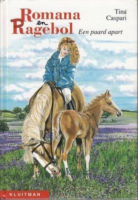 Romana en Ragebol - Een paard apart