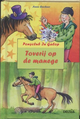 Ponyclub In Galop - Toverij op de manege