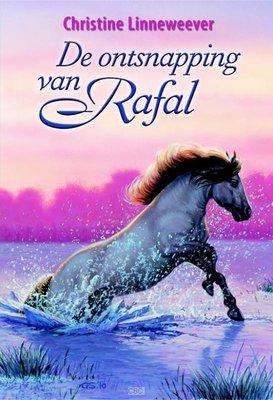 De ontsnapping van Rafal ( Gouden paarden serie, Christine Linneweever )