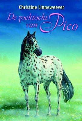 De zoektocht van Pico ( Gouden paarden serie, Christine Linneweever )