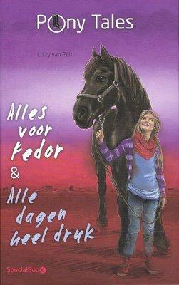 Pony tales - Alles voor Fedor & Alle dagen heel druk
