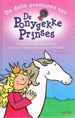 De dolle avonturen van De Ponygekke Prinses
