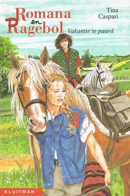 Romana en Ragebol - Vakantie te paard