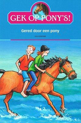 Gek op pony's! - Gered door een pony