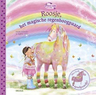 Prinses Lisa - Roosje, het magische regenboogpaard