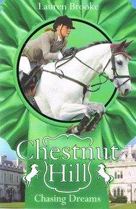 Chestnut Hill 7 - Chasing Dreams
